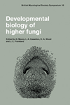 Developmental Biology of Higher Fungi